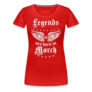 Legends are born in March birthday Vintage Stars sexy T-Shirt - Women's Premium T-Shirt