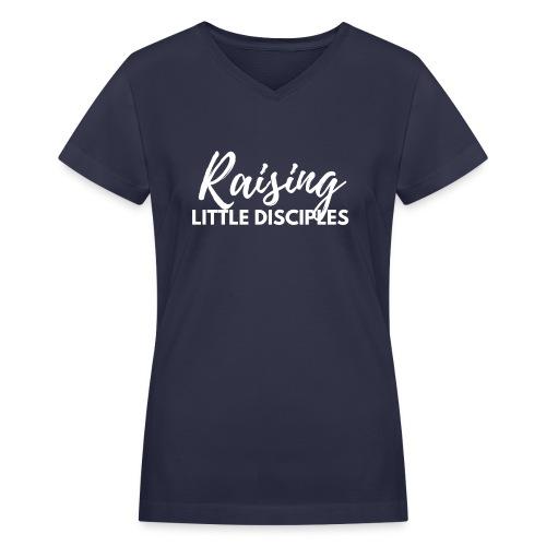 Raising Little Disciples: White on Navy Blue Vneck - Women's V-Neck T-Shirt