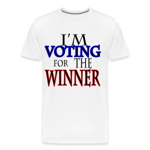 I'm Voting for the Winner - Men's Premium T-Shirt
