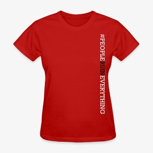 People Ruin Everything • Women's Vertical Hashtag Tee - Red - Women's T-Shirt