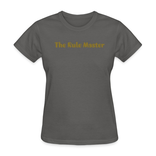Ladies Rule Master T Shirt - Women's T-Shirt
