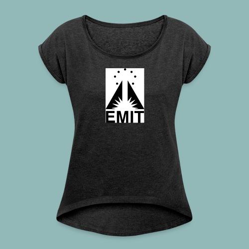 LDS EMIT PRODUCTIONS T-SHIRT - Women's Roll Cuff T-Shirt