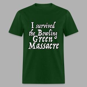 I Survived the Bowling Green Massacre - Men's T-Shirt