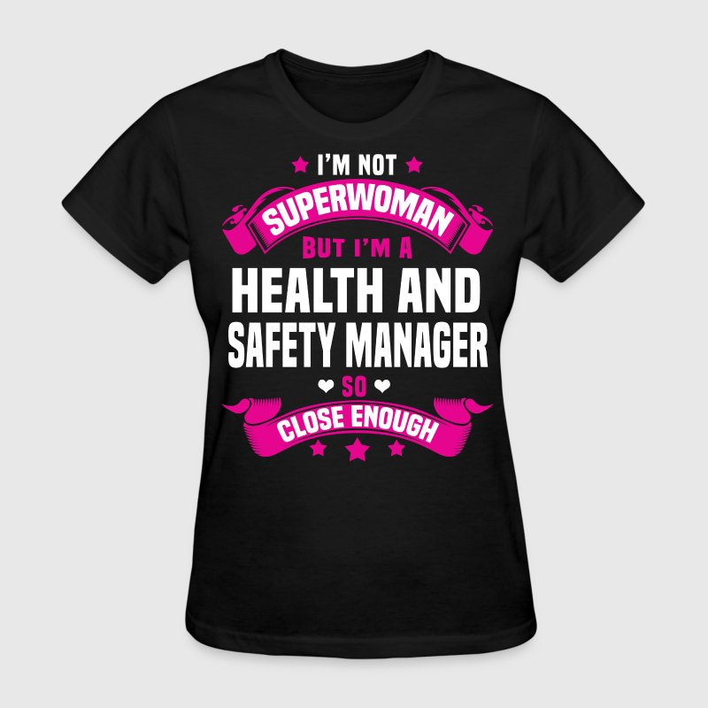 Health And Safety Manager T Shirt Spreadshirt