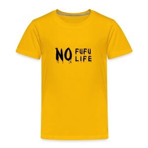 Fufu wahala - Toddler Premium T-Shirt