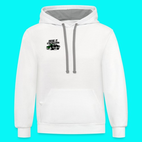 drive it like you stole it hoodie - Contrast Hoodie