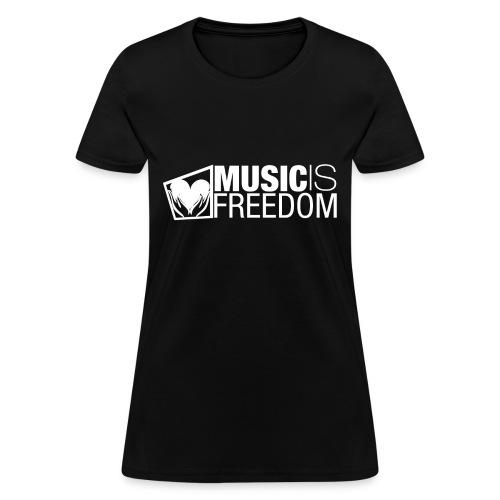Music Is Freedom T-Shirt - Womens Black - Women's T-Shirt