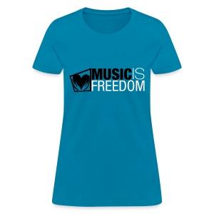 Music Is Freedom T-Shirt - Womens Aqua - Women's T-Shirt