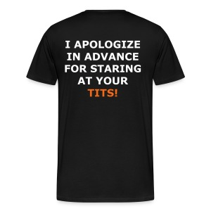 I Apologize... - Men's Premium T-Shirt