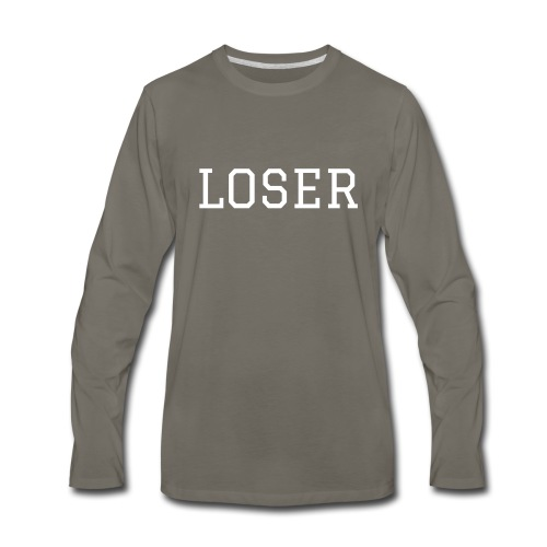 Loser - Long Sleever T-Shirt - Men's Premium Long Sleeve T-Shirt