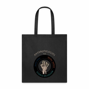 Anthropologists for Social Justice, Inclusion, and Science Education Tote-A - Tote Bag
