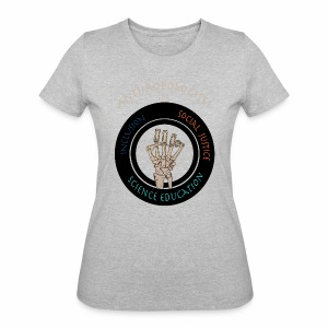 Anthropologists for Social Justice, Inclusion, and Science Education-A - Women's 50/50 T-Shirt