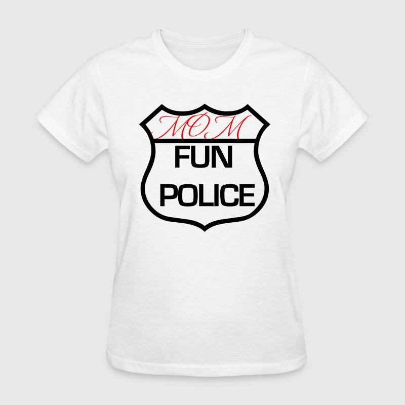 Mom Fun Police - Women's T-Shirt