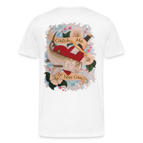 Men's Premium Catch Me T-Shirt - Men's Premium T-Shirt