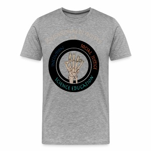 Zooarchaeologists for social justice, inclusion and science education - Men's Premium T-Shirt