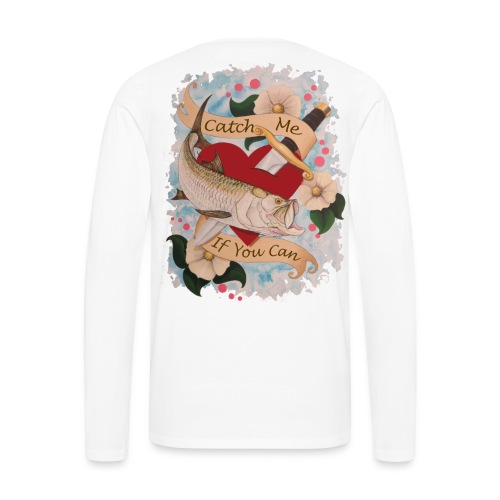 Men's Premium Catch Me Long Sleeve Shirt - Men's Premium Long Sleeve T-Shirt