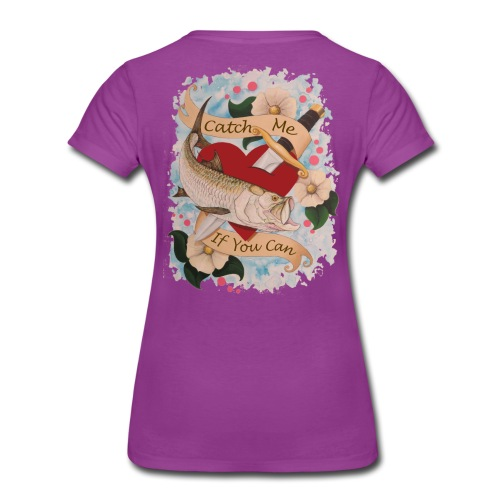 Women's Premium Catch Me T-Shirt - Women's Premium T-Shirt