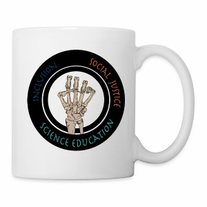 No specialty-Social Justice, Inclusion, and Science Education-white mob - Coffee/Tea Mug