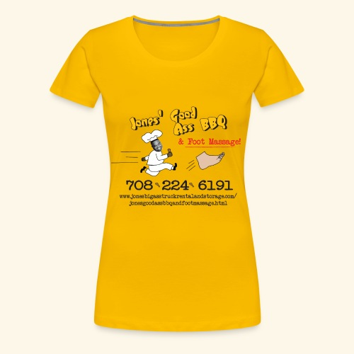 Jones Good Ass T-shirt - Gold Edition 4 the Ladies - Women's Premium T-Shirt