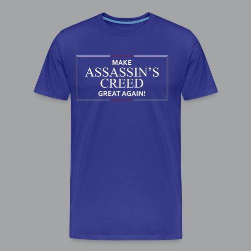 Make Assassin's Creed Great Again Women's Premium Shirt - Men's Premium T-Shirt