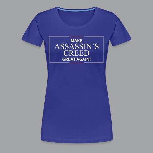 Make Assassin's Creed Great Again Women's Premiem Shirt - Women's Premium T-Shirt