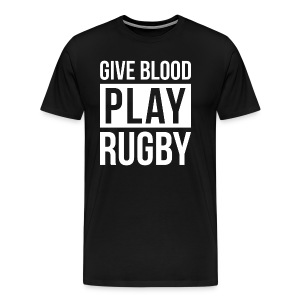 GIVE BLOOD PLAY RUGBY T-Shirts - Men's Premium T-Shirt