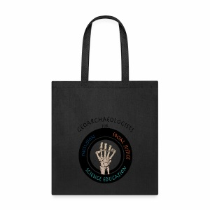 Geoarchaeologists for social justice, inclusion, and science education - Tote Bag