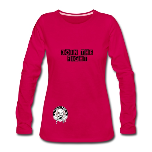 JOIN THE FIGHT WOMENS LONG SLEEVE TEE - Women's Premium Long Sleeve T-Shirt