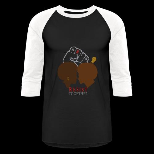 BRTW Resist Together Baseball Shirt | Woman/Man - Baseball T-Shirt
