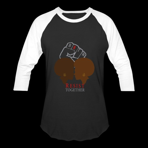 BRTW Resist Together Baseball Shirt | 2 Women - Baseball T-Shirt