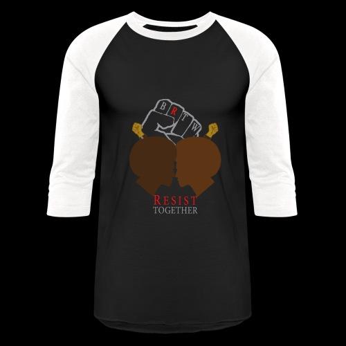 BRTW Resist Together Baseball Shirt | 2 Men - Baseball T-Shirt