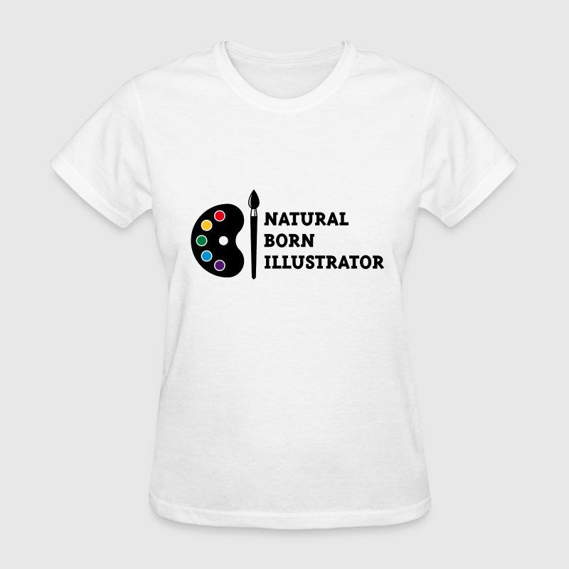 Natural Born Illustrator T-Shirts - Women's T-Shirt