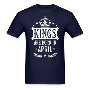 Kings are born in April King Birthday Gift Vintage T-Shirt - Men's T-Shirt