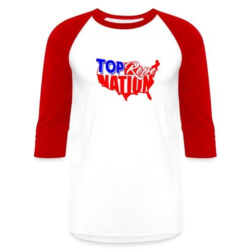 Top Rope Nation Baseball Shirt - Baseball T-Shirt