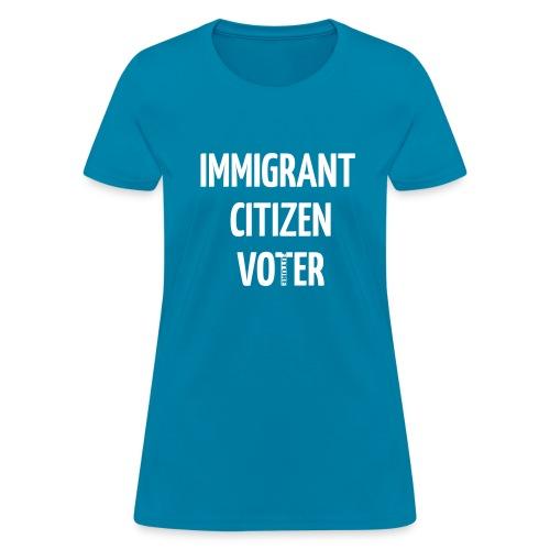 IMMIGRANT FUTURE VOTER WOMEN'S T-SHIRT - Women's T-Shirt