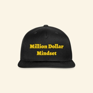 Million Dollar Mindset - Snap-back Baseball Cap