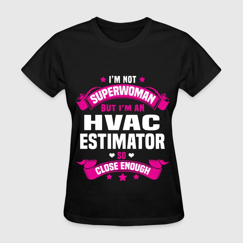 hvac estimator t shirts womens t shirt - Hvac Estimator