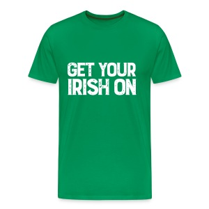 Get Your Irish On! - Men's Premium T-Shirt