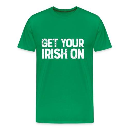 Get Your Irish On! - Men's Premium T-Shirt