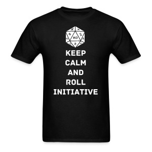 Keep Calm Roll Initiative - Men's T-Shirt