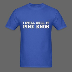 I Still Call It Pine Knob - Men's T-Shirt