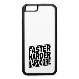 faster harder hardcore ii Phone & Tablet Cases - iPhone 6/6s Rubber Case