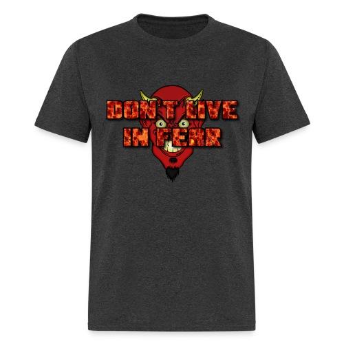 Don't live in fear (men's tee) - Men's T-Shirt