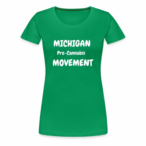 Michigan Pro-Cannabis T-Shirt (WOMEN) - Women's Premium T-Shirt