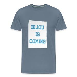 Bijou Is Coming - Men's - Men's Premium T-Shirt