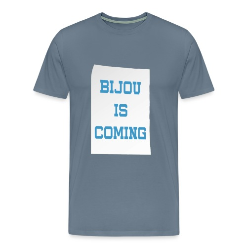 Bijou Is Coming - Men's - Men's Premium T-Shirt