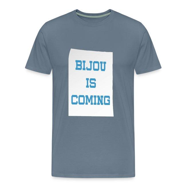 Bijou Is Coming - Men's
