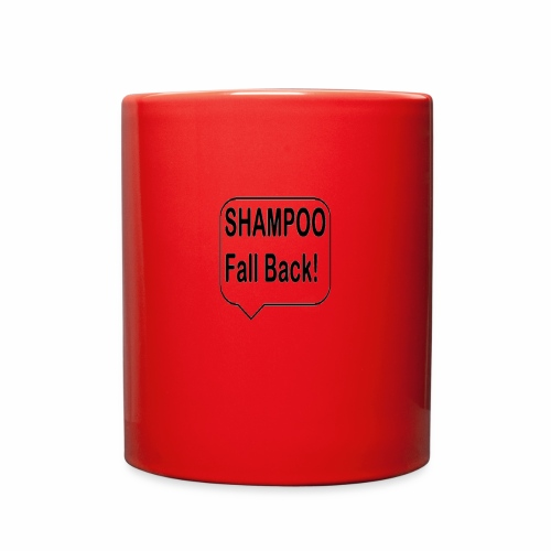 SHAMPOO Fall Back! - Full Color Mug