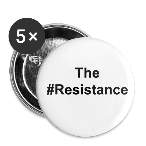 The #Resistance buttons - Large Buttons