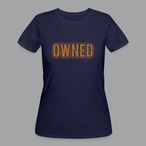 Bronze Owned Women's T-Shirt - Women's 50/50 T-Shirt